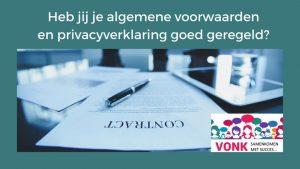 Officieel papieren document met de tekst: Heb jij je Algemene Voorwaarden en privacyverklaring goed geregeld (en het logo van Vonk)